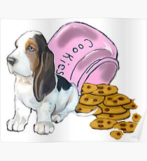 Baet hound spilled the cookies Poster