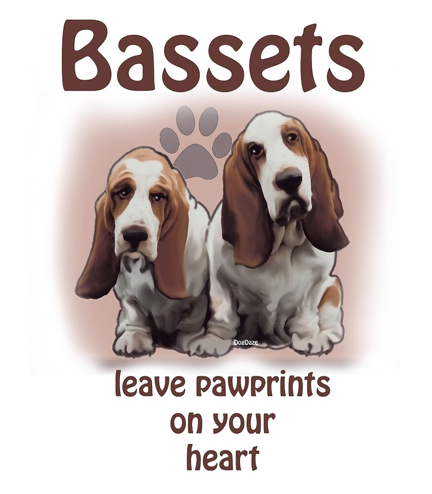 Bassets leave paw prints on your heart by IowaArtist