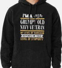 Sudadera con capucha Soy un viejo veterano de la marina de guerra gruñón, mi nivel de sarcasmo depende de tu nivel de camisetas