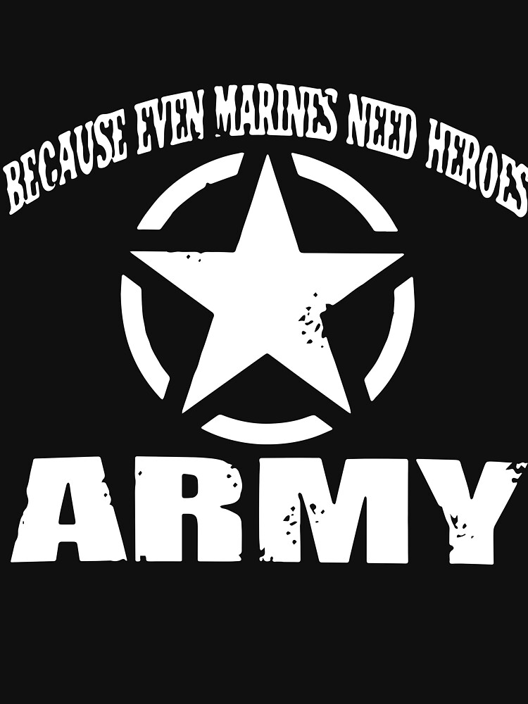 2f4c0906 because even marines need heroes army t-shirts