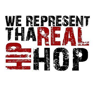 WE REPRESENT THA REAL HIP HOP by drenph1