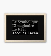 The Three Fundamental Dimensions of Psychical Subjectivity à la Lacan Framed Print