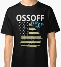 Ossoff Flag and District flip the 6th Classic T-Shirt