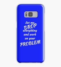 Funny Sarcastic and Witty T-shirts And Gifts Samsung Galaxy Case/Skin