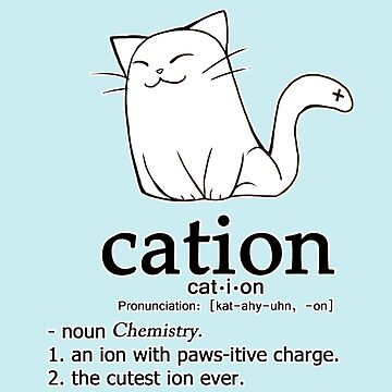 Cat-ion science puns by linkitty