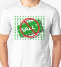 Wall Street No Unisex T-Shirt