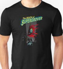 Death of Supergrover Unisex T-Shirt