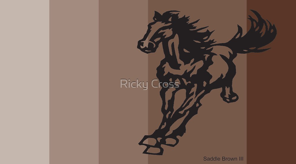 Saddle Brown III by Ricky Cross