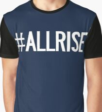 All Rise Aaron Judge Hashtag Graphic T-Shirt