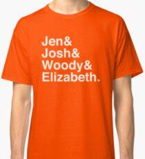 Jen & Josh & Woody & Elizabeth. (inverse) Classic T-Shirt