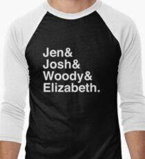 Jen & Josh & Woody & Elizabeth. (inverse) Men's Baseball ¾ T-Shirt