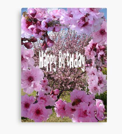 Happy Birthday Blossum Canvas Print