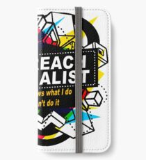 OUTREACH SPECIALIST - NO BODY KNOWS iPhone Wallet/Case/Skin