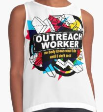 OUTREACH WORKER - NO BODY KNOWS Contrast Tank