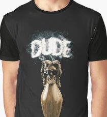 the dude abide Graphic T-Shirt