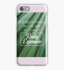 The best things iPhone Case/Skin