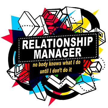 RELATIONSHIP MANAGER - NO BODY KNOWS by sohpielo