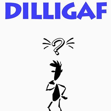 DILLIGAF by nixdigipix