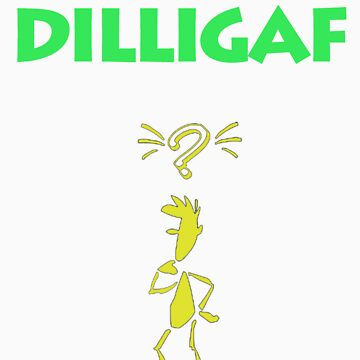 DILLIGAF (For Dark shirts) by nixdigipix