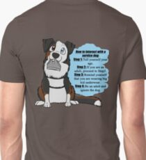 How To Interact With a Service Dog T-Shirt