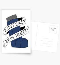 Postales It Aint Easy Bein 'Wheezy