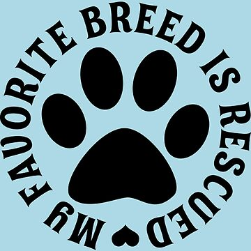 My Favorite Breed Is Rescued by Canis1993