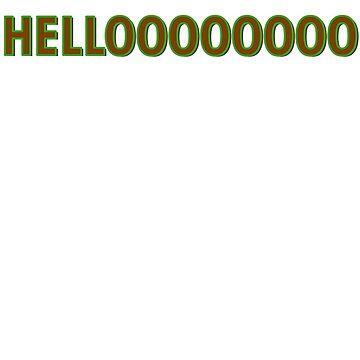 Hellooo by StrangerStore