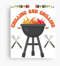Grill BBQ Funny Design - Chilling And Grilling  Canvas Print
