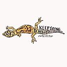 Keep Going Gecko  by Jacquelyn  Carter