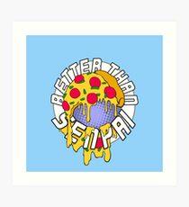 Pizza is Better Than Senpai! Art Print