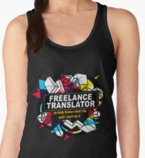 FREELANCE TRANSLATOR - NO BODY KNOWS Women's Tank Top