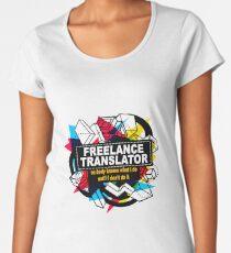 FREELANCE TRANSLATOR - NO BODY KNOWS Women's Premium T-Shirt