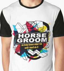 HORSE GROOM - NO BODY KNOWS Graphic T-Shirt