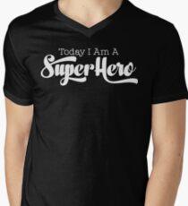 Geek Mantra - Today I Am A Super Hero Mens V-Neck T-Shirt
