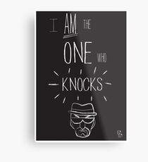 The One Who Knocks Metal Print