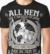 All Men are Created Equal but Only the Best are Born in August - Leo T-shirt Graphic T-Shirt