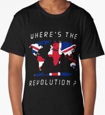 Wheres the revolution Britain Long T-Shirt