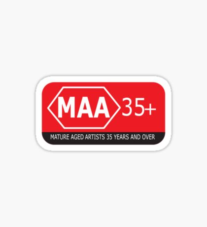 Mature Aged Artists  35+ T-Shirt Sticker