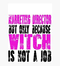 Marketing Director Witch Photographic Print