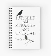 I Myself Am Strange & Unusual Spiral Notebook
