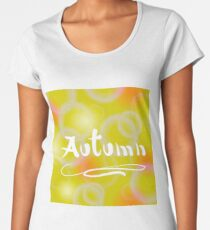 Yellow Orange Blurred Autumn Background with Flafe and Lens Women's Premium T-Shirt