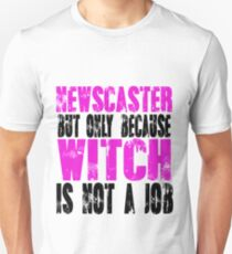 Newscaster Witch Unisex T-Shirt