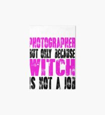 Photographer Witch Art Board