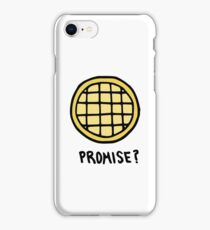 Promise? Promise. iPhone Case/Skin