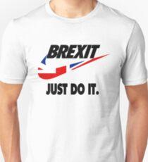 Brexit - Just Do It T-Shirt