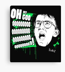 Oh my GOOOOOOOD! Canvas Print