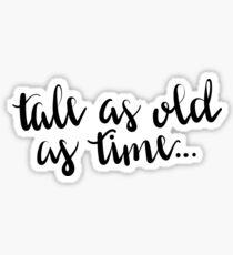 Geschichte so alt wie die Zeit Sticker