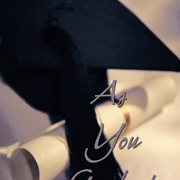 As You Graduate Card by TLCGraphics