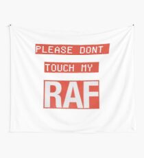 "A$AP Ferg, A$AP Rocky, RAF song - Raf Simmons ""Please Don't Touch My RAF"" Wall Tapestry"