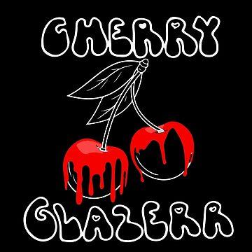 Cherry Glazerr Glazed Cherries (Dark) by nathancowle